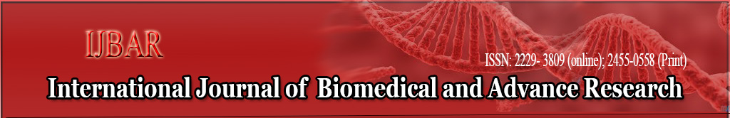 International Journal of Biomedical and Advance Research
